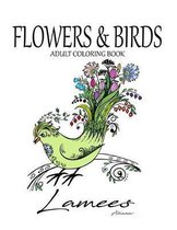 Flowers & Birds: Adult Coloring Book