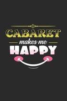 Cabaret makes me happy: 6x9 Cabaret - grid - squared paper - notebook - notes