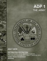 Army Doctrine Publication ADP 1 The Army July 2019