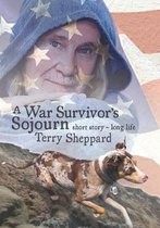War Survivor's Sojourn