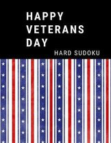 Happy Veterans Day: 100 Hard Sudoku Puzzles In Large Print