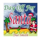 Day Off for Santa