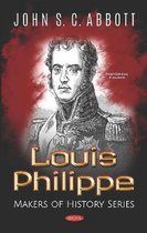 Louis Philippe, Makers of History Series