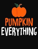 Pumpkin Everything: College Ruled Composition Notebook