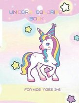 Unicorn Coloring book For Kids Ages 3-6: Unicorn Coloring For Kids and Activity Pages For Ages 3,4,5,6