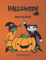 Halloween Activity Book for Kids: Ages 8-10