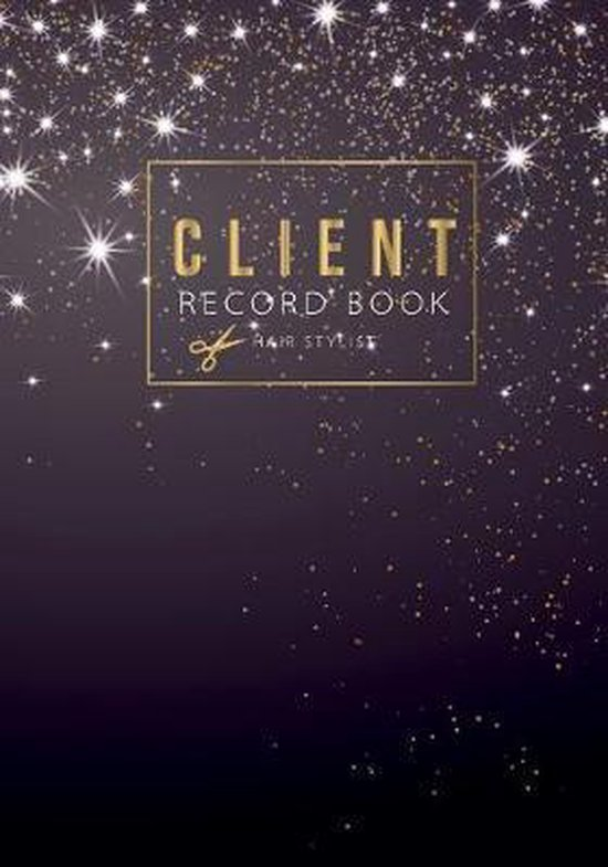 Client record book hair stylist: Professional Business with A - Z Alphabetical Tabs Information Keeper & Record Log Paperback Client Data Organizer Tr