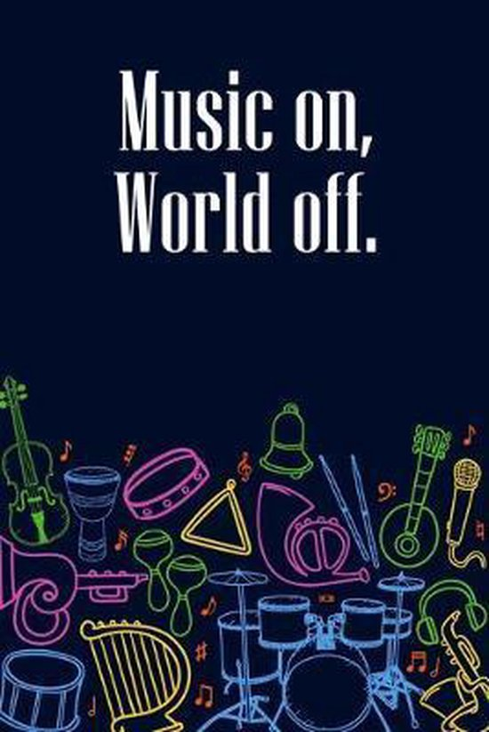 Music on World off: DIN-A5 sheet music book with 100 pages of empty staves for music students and composers to note melodies and music