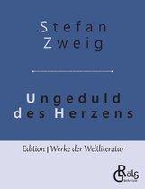 Boek cover Ungeduld des Herzens van Stefan Zweig