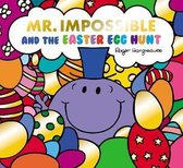 Mr Impossible and The Easter Egg Hunt (Mr. Men and Little Miss Picture Books)
