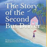 The Story of the Second Bus Driver