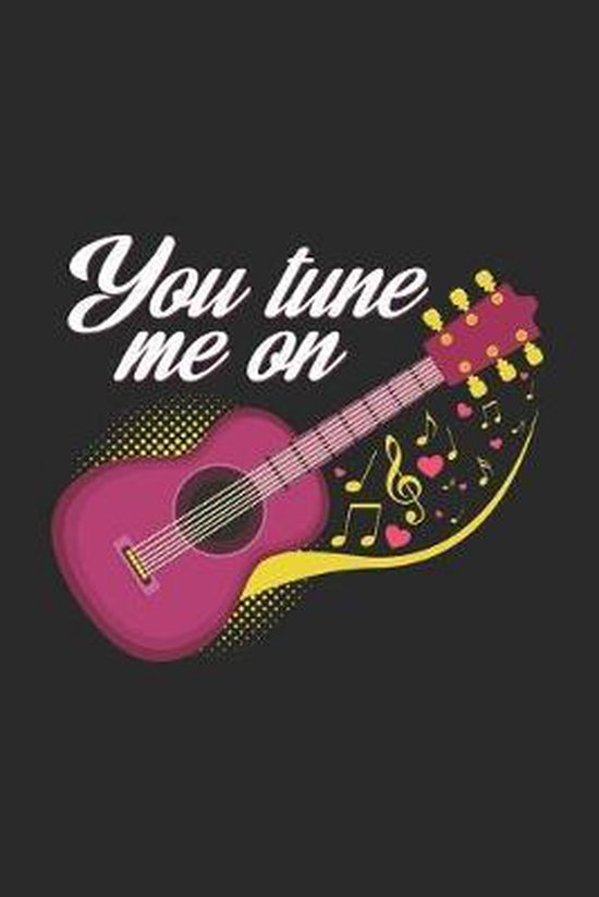 You tune me on: 6x9 Guitar - dotgrid - dot grid paper - notebook - notes