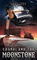 Chandi and the Moonstone