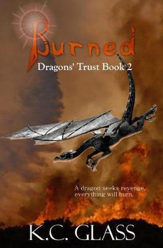Burned: Dragons' Trust Book 2