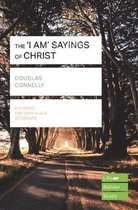 The 'I am' sayings of Christ (Lifebuilder Study Guides)