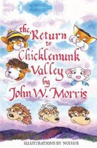 The Return to Chicklemunk Valley