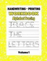 Handwriting - Printing Workbook