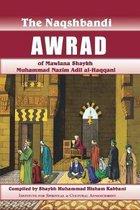 Naqshbandi Awrad of Mawlana Shaykh Muhammad Nazim Adil al-Haqqani