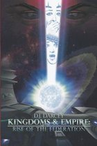 Kingdoms and Empires: Rise of the Federation