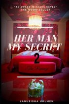Her Man my secret