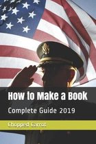 How to Make a Book: Complete Guide 2019