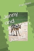 Jenny and Jonathan Jet by a Jackal
