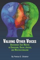 Valuing Other Voices