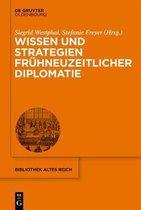 Wissen Und Strategien Fruhneuzeitlicher Diplomatie
