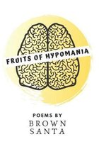 Fruits of hypomania