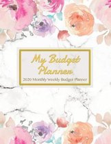 My Budget Planner 2020 Monthly Weekly Budget Planner: 2020 Expense Finance Budget book By calendar Bill Budgeting Planner And Organizer Tracker Workbo
