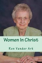 Women In Christ: (A book for men)