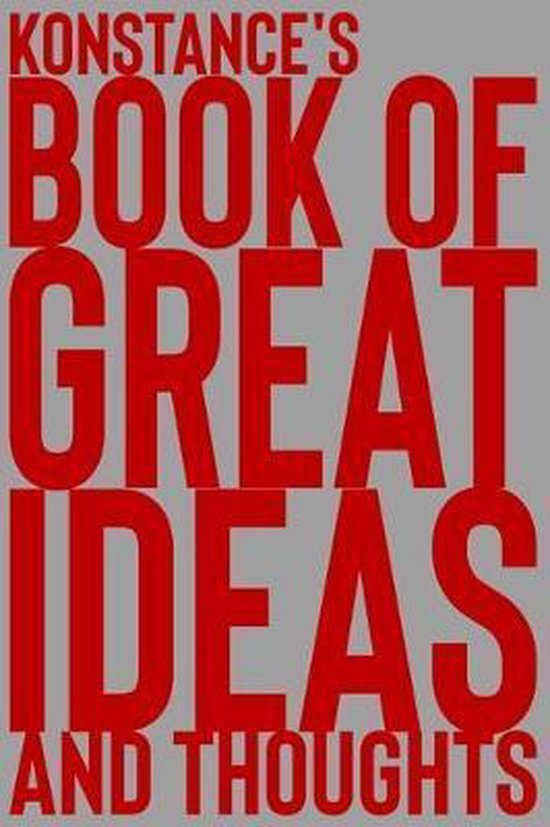 Konstance's Book of Great Ideas and Thoughts