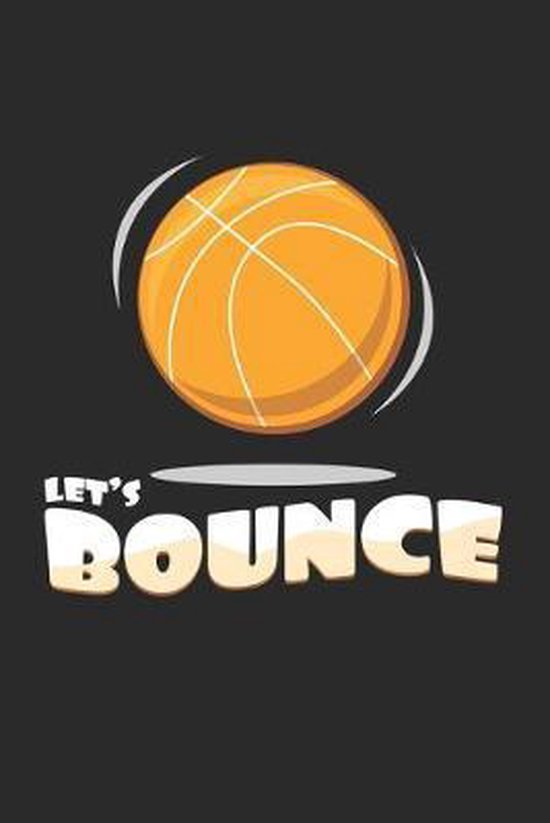 Let's Bounce: 6x9 Basketball - dotgrid - dot grid paper - notebook - notes