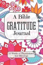 A Bible Gratitude Journal 52 Weeks of Thankfulness And Blessings: The Perfect Retro 60s 70s Christian Floral Notebook For Recording What You Are Thank