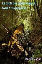 Le cycle des quatre dragons tome 1
