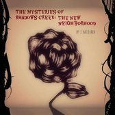 The Mysteries of Shadows Creek
