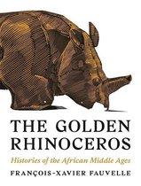 Boek cover The Golden Rhinoceros van Francois-Xavier Fauvelle (Hardcover)