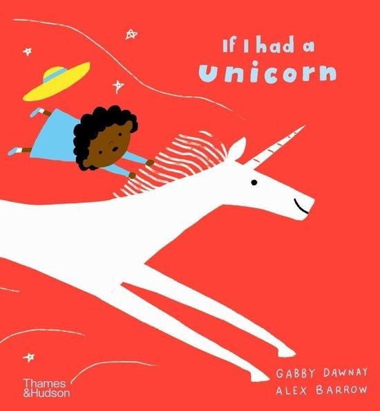 Boek cover If I had a unicorn van Gabby Dawnay (Hardcover)
