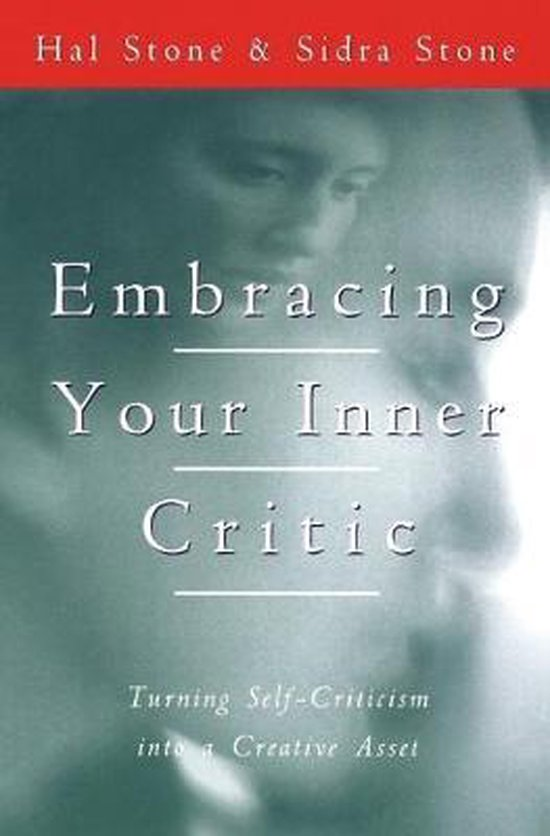 Boek cover Embracing Your Inner Critic van Hal Stone (Paperback)