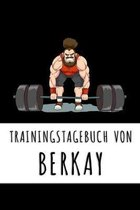 Trainingstagebuch von Berkay: Personalisierter Tagesplaner f�r dein Fitness- und Krafttraing im Fitnessstudio oder Zuhause