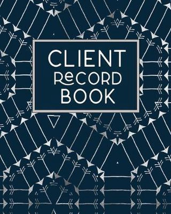 Client Record Book: Client Tracking Data Organizer Log Book with A - Z Alphabetical Tabs - Personal Client Profile Tracker Customer Inform