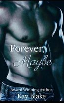 Forever, Maybe