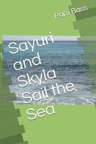 Sayuri and Skyla Sail the Sea