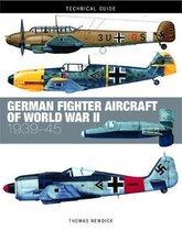 German Fighter Aircraft of World War II