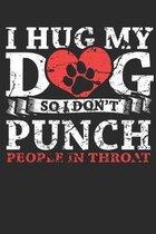 I hug my dog: Notebook dot grid