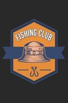 Fishing Club: Must Have Fishing Log Book for Fishermen to Write Down Details of Fishing Trip, Record Catches and Trip Stories