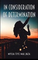 In Consideration Of Determination
