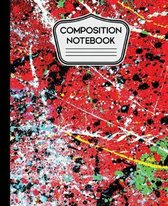 Composition Notebook: Red Abstract Paint Splatter Art 7.5'' X 9.25 - 110 Wide Ruled Pages