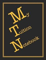 My Tuition Notebook: Notebook For Beautiful People