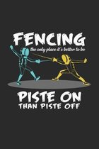 Fencing piste on piste off: 6x9 Fencing - grid - squared paper - notebook - notes